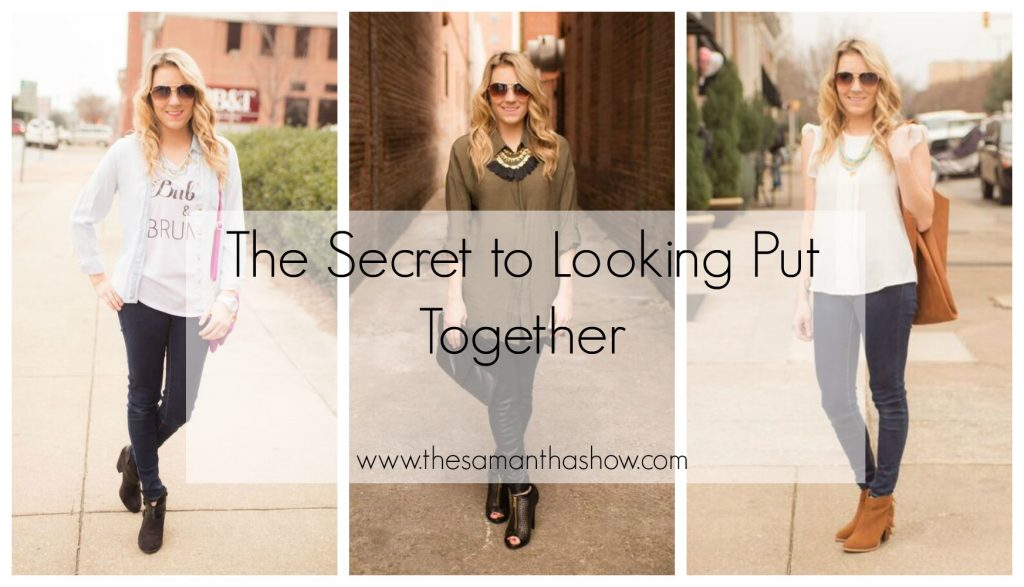 the_secret_to_looking_put_together
