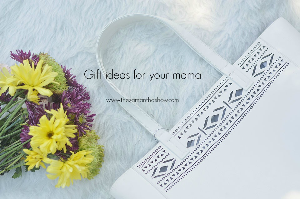 gift_ideas_for_your_mama
