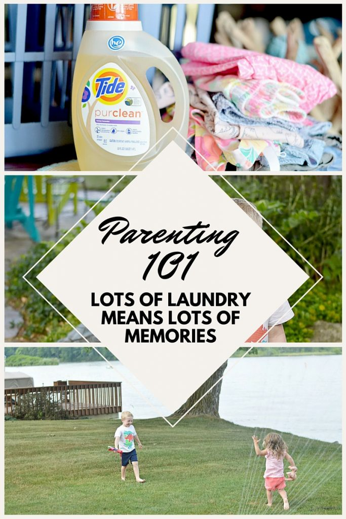 Lots of laundry means lots of memories; let your kids get dirty, don't complain about all of the extra laundry. Embrace the mess!
