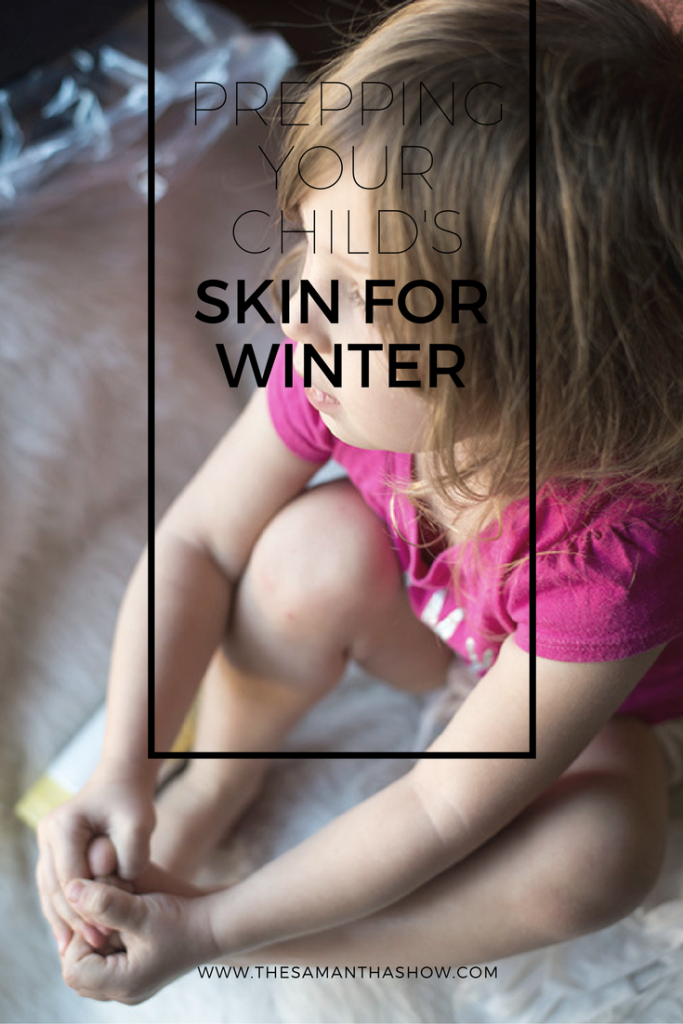 Prepping your child's skin for the winter doesn't have to be difficult. Read more on how to take care of it and avoid dry and chapped skin on your child's delicate and sensitive skin.