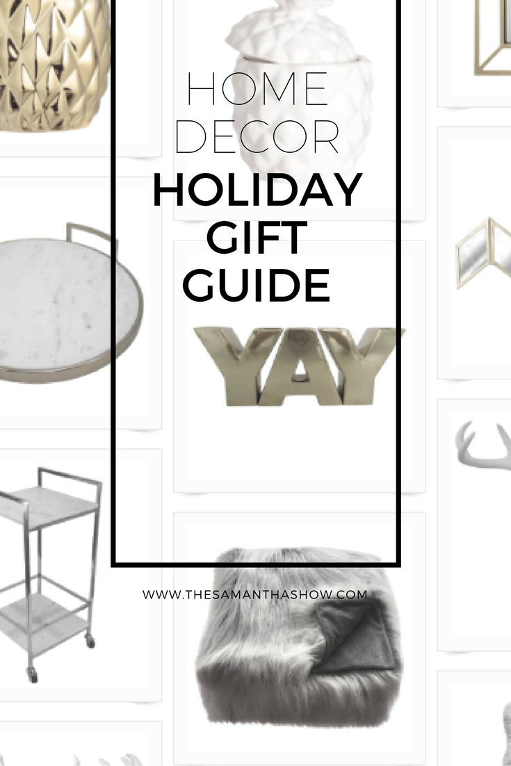 Home Decor Holiday Gift Guide The Samantha Show