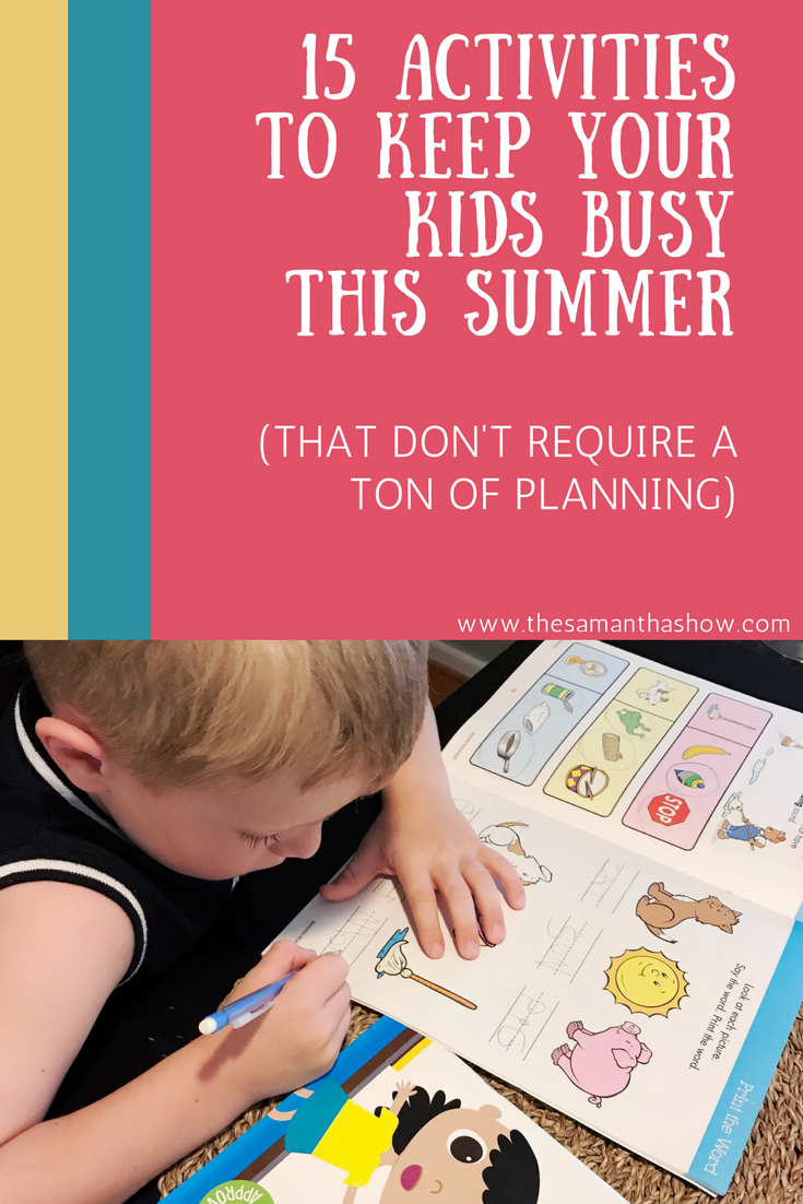 15 activities to keep your kids busy this summer that don't require a ton of planning (or money!)