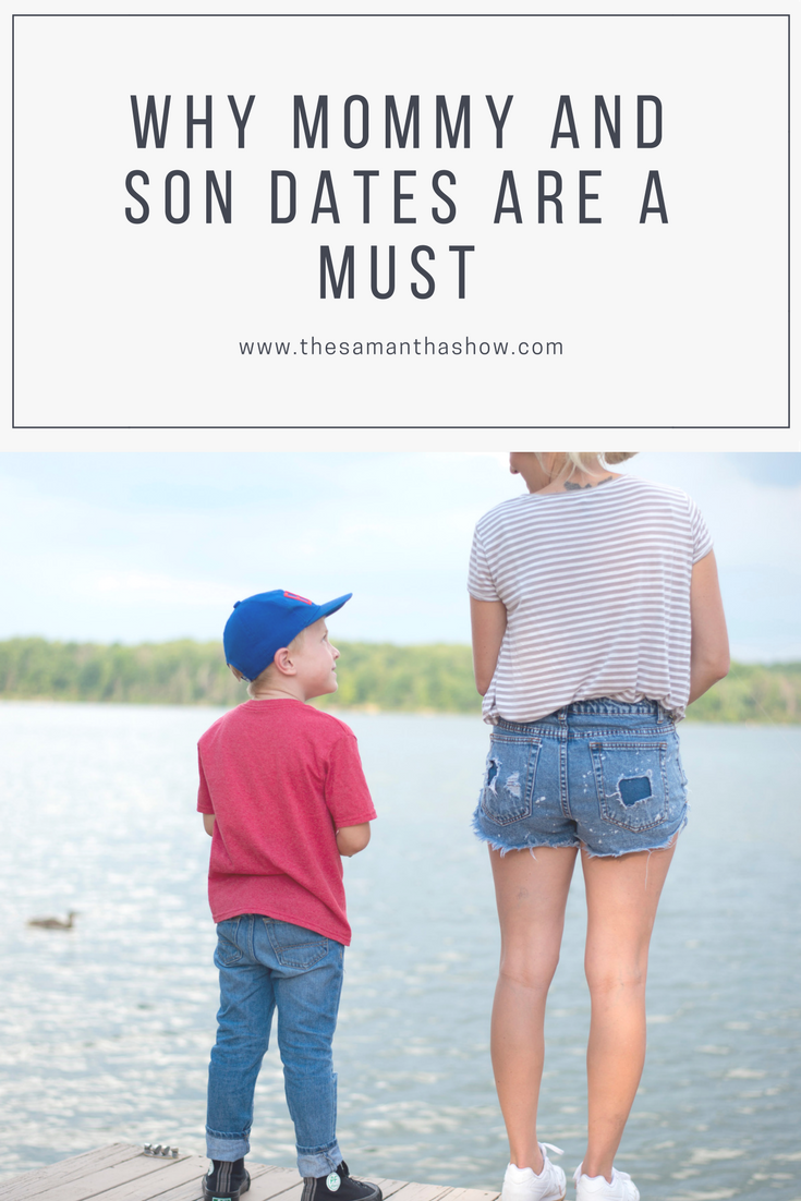 Life and style blogger, The Samantha Show, shares why Mommy and son dates are a must. It gives them that one-on-one attention they want and need!