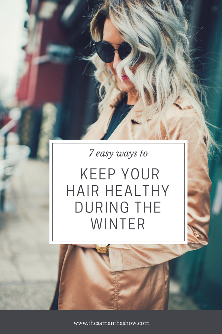 Winter elements taking a toll on your hair? Here are 7 easy ways to keep your hair healthy during the winter.