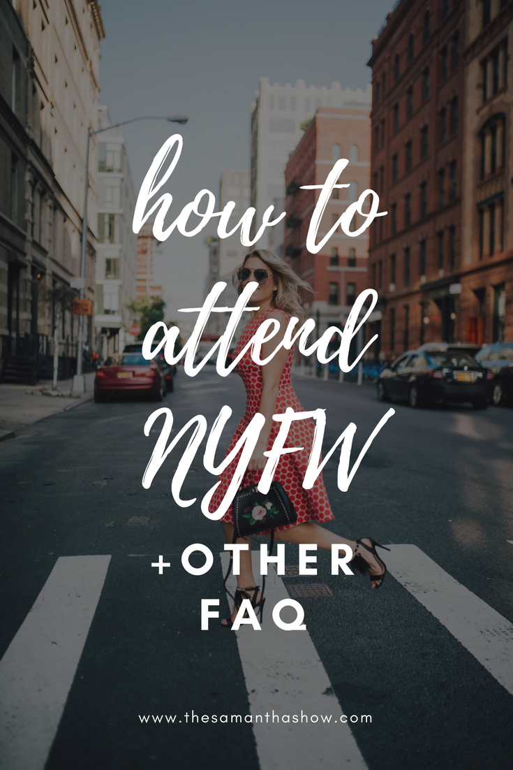 how to attend NYFW + other FAQ