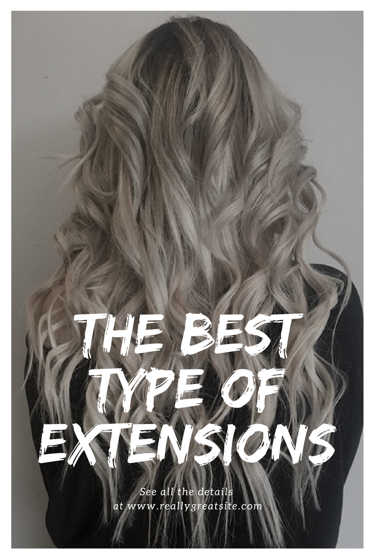 the-best-type-of-hair-extensions
