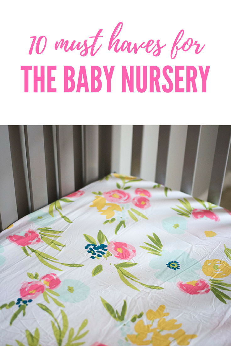 10 must haves for the baby nursery