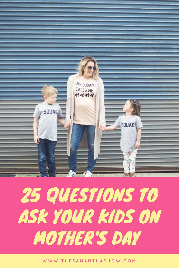 25 questions to ask your kids on Mother's day