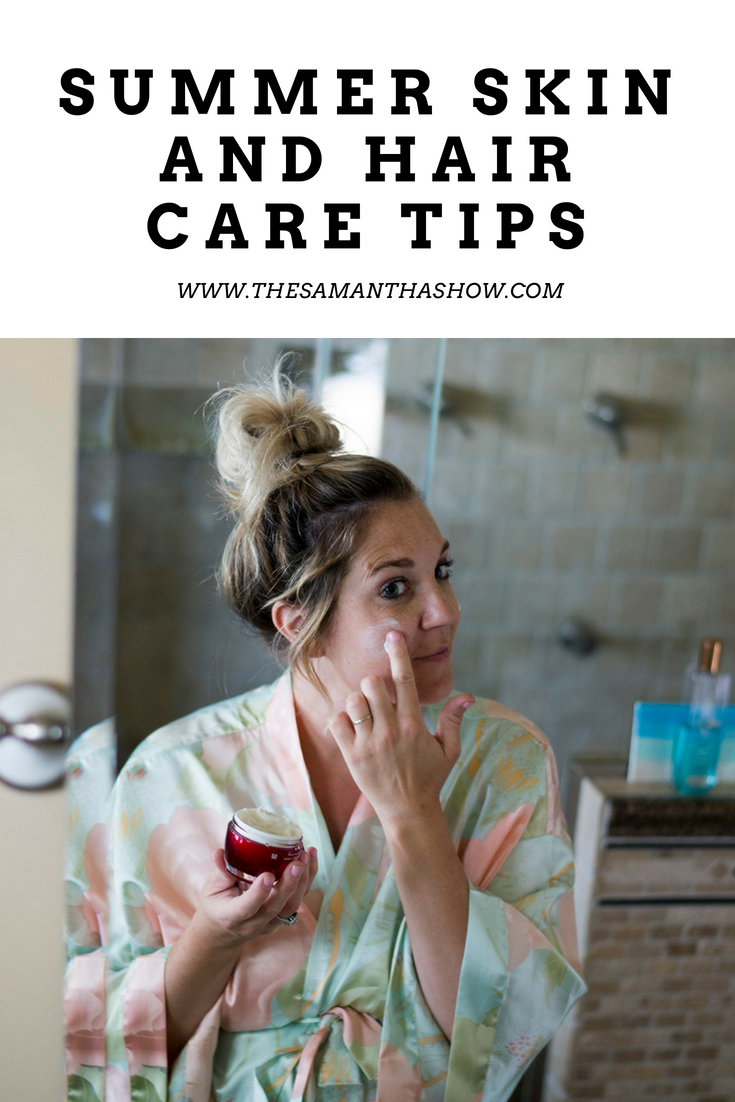 Summer skin and hair care tips
