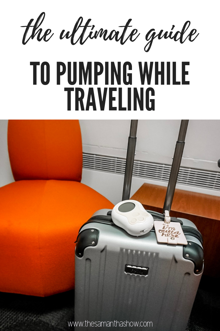 the ultimate guide to pumping while traveling