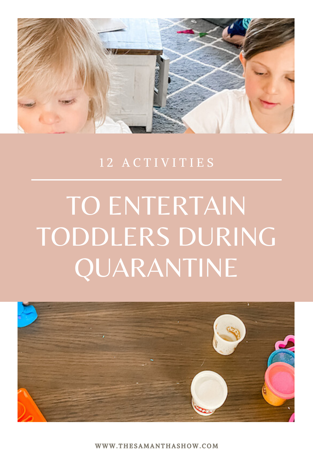 activities to entertain toddlers during quarantine