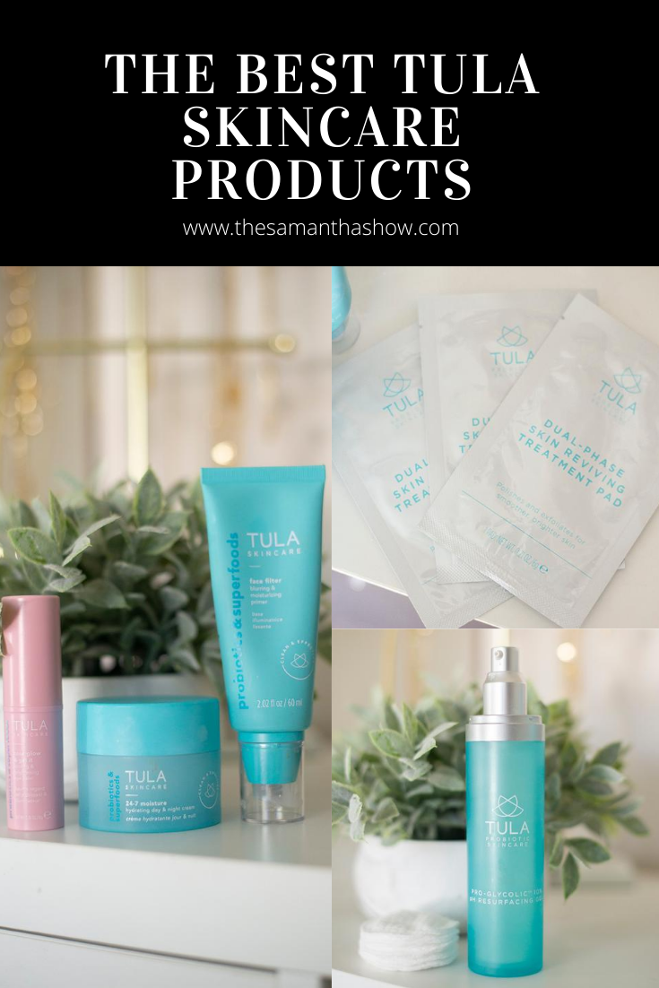 the best tula skincare products